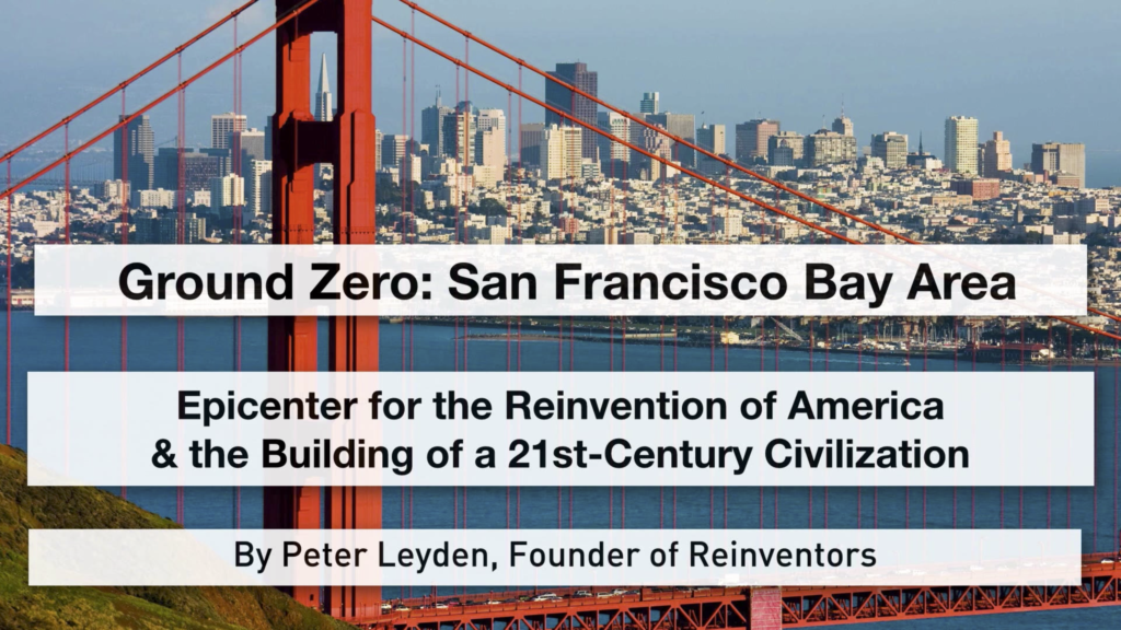 San Francisco As Ground Zero: The Epicenter of America's Reinvention
